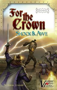 For the Crown : Shock and Awe